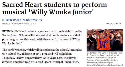 Sacred Heart students to perform musical Willy Wonka Junior - Bennington Banner